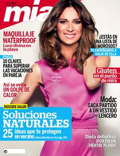 #RevistaMía 1555. #MarSaura en portada. Soluciones naturales: 25 ideas que te protegen en verano. Magazines, Ideas, Journals, Cover Pages, Couples, Trends, Women, Summer, Thoughts