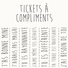 Ticket à compliments Great Words, Some Words, Ticket, Create Quotes, Jolie Phrase, Keep Calm Quotes, French Quotes, Teaching French, Positive Attitude