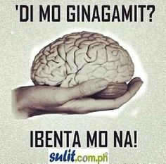 Benta mo na yan! Hugot Quotes Tagalog, Tagalog Qoutes, Pinoy Quotes, Patama Quotes, Filipino Memes, Filipino Funny, Funny Qoutes, Funny Memes, Jokes