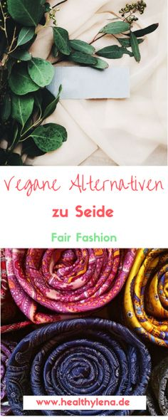 8faf335a9acbbc 6 vegane Alternativen zu Seide - Pflanzliche Stoffe. Vegane Alternativen zu  Seide Fair fashion vegane mode
