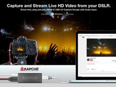 Realtime Video/Audio Capturing and Recording on your Mac, PC or Linux Computer.  KAPCHR takes you beyond your built-in webcam to give your audience broadcast quality video and audio direct from your DSLR, professional video camera, AV mixing board or audio source. Live Hd, Mac Pc, Video Camera, Hd Video, Linux, Audio, Usb, Board, Linux Kernel