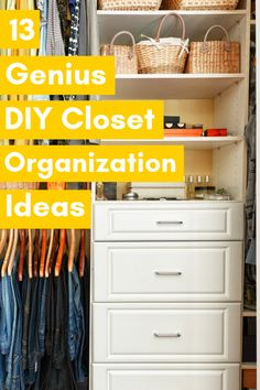 An organized closet makes your life so much easier.  You know where everything is.  No searching.  No piles of discarded clothes.  Check out these 13 genius DIY closet organization ideas.