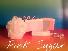 Pink Sugar scented hand made glycerin soap.