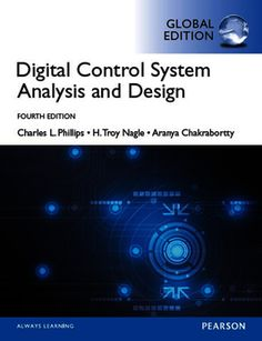 Digital Control System Analysis And Design 4th 4e Global Isbn 13 9781292061221 978 1 292 06122 1 Isbn 10 1292061227 1 292 06122 7