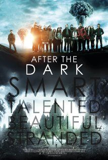 After the Dark (2013) Poster