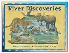 River Discoveries: Ginger Wadsworth: 9781570914195: Amazon.com: Books