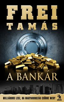 Buy A Bankár: Milliárdos lesz, ha Magyarország csődbe megy by Frei Tamás and Read this Book on Kobo's Free Apps. Discover Kobo's Vast Collection of Ebooks and Audiobooks Today - Over 4 Million Titles! Jamaica, Book Lovers, Reading, Life, Imagination, Free Apps, Audiobooks, Ebooks, Movie