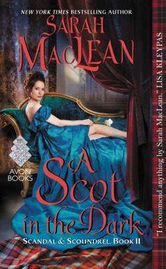 A Scot in the dark / Sarah Maclean. Staff Picks - Best of 2016