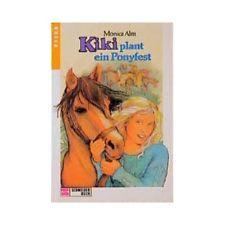 Kiki plant un ponyfest. (à partir de 10 J.) ALM, Monica: