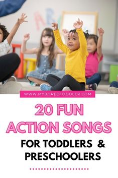 20 songs (with actions) for toddlers and preschoolers