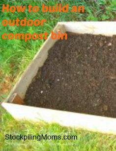 How to build an outdoor compost bin. This is a must for all gardeners.
