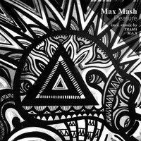 [Clip] 02.Max Mash - Pleasure (TRAMA Remix) MAX MASH by TOTEM TRAXX RECORDS on SoundCloud