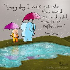 Every day I walk out into this world to be dazzled then to be reflective Tiny Buddha, Little Buddha, Buddah Doodles, Buddha Thoughts, Positive Thoughts, Cute Couple Comics, Doodle Inspiration, Inspiration Boards, Mary Oliver