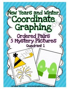 New Years and Winter Coordinate Graphing Ordered Pairs Mystery Pictures from Kristine Nannini on TeachersNotebook.com -  (20 pages)  - This document contains FIVE Winter and New Years themed super fun coordinate graphing/ plotting ordered pairs mystery pictures. Your students will have a blast reviewing important Common Core Math standards by plotting ordered pairs!!!