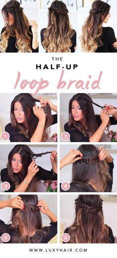 Half-Up Loop Braid — Luxy Hair Blog - All about hair!