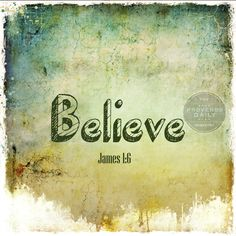 "BELIEVE ""But let him ask in faith, nothing wavering. For he that wavereth is like a wave of the sea driven with the wind and tossed"" James 1:6 - Don't let mistakes, others mistakes, life, changes, joys, sadness, grief, excitement, love, loss ... cause you to stop believing. Remember to Remember ;) BELIEVE! Trust Him and Never Never Never STOP!! (to read more see www.instagram.com/proverbsdaily)     #BibleVerse #Bible #ProverbsDaily #Believe #Faith #GoodFriday #Easter #Jesus #Christ #Trust"