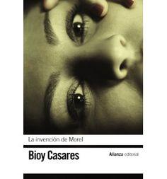La invencion de Morel / The Invention of Morel : Adolfo Bioy Casares : 9788420672731