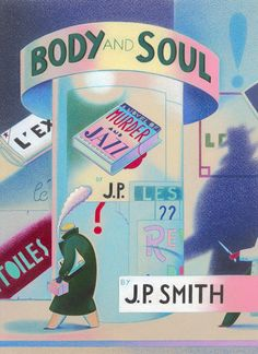 """Dave Calver ~ cover to J. P. Smith's """"Body and Soul"""""""