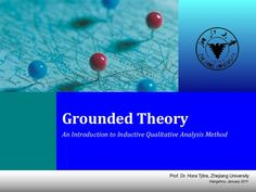 From the data to build a theory - An Introduction to Grounded Theory as one of the most popular approach in qualitative research.