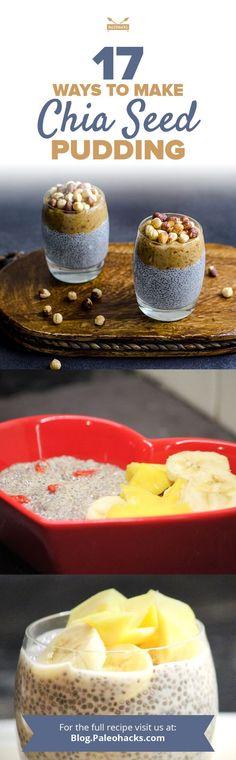 17 Ways to Make Chia Seed Pudding