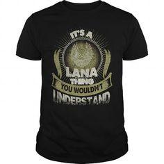 I Love LANA  LANAYear  LANABirthday  LANAHoodie T-Shirts