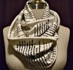 Have any page from your favorite book or poem printed on a scarf http://www.etsy.com/listing/104928406/how-custom-orders-work