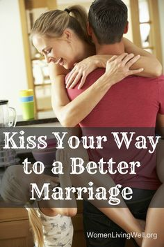 Kiss your way to a better marriage