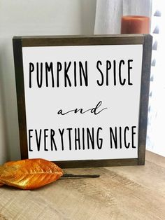 Rustic Fall decor - Pumpkin Spice and Everything Nice Framed Wood Sign Farmhouse Decor Fall Decor Rustic Wood Sign Fall Wood Signs, Rustic Wood Signs, Fall Signs, Wooden Signs, Rustic Decor, Farmhouse Decor, Modern Farmhouse, Fall Decor Signs, Farmhouse Signs