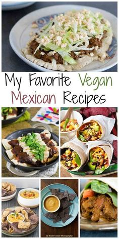 My Favorite Vegan Mexican Recipes - easy to make and delicious to eat! Some are slow cooker and crockpot recipes too!!