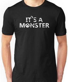 It's a Monster tee Unisex T-Shirt