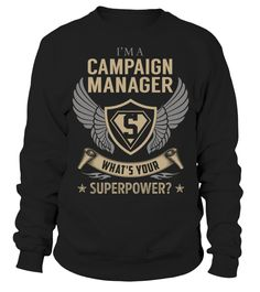 Campaign Manager Superpower Job Title T-Shirt #CampaignManager