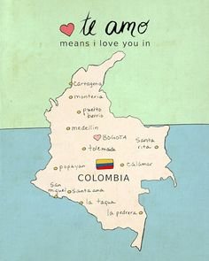 I Love You in Colombia // Nursery Art, Map, Illustration, Children Decor… Colombian Culture, Colombian Art, Colombian Recipes, Colombia Map, Colombia Travel, I Love You, My Love, South America Travel, Typography Poster