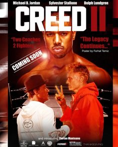 Creed II - Between personal obligations and training for his next big fight against an opponent with ties to his family's past, Adonis Creed. Rocky Balboa Movie, Rocky Balboa Poster, Rocky Balboa Quotes, Rocky Poster, Rocky Film, Sylvester Stallone Quotes, Rocky Stallone, Dolph Lundgren, Movies
