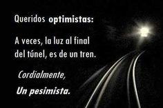Queridos optimistas: