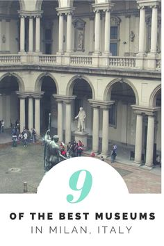 Discover the 9 Best Museums in Milan