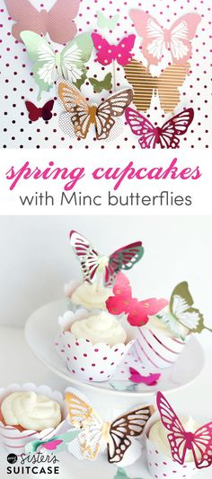 Butterfly Cupcake Toppers with the Minc foil - perfect for a Spring party or birthday! #cupcakes #Spring #butterfly #Minc #foil