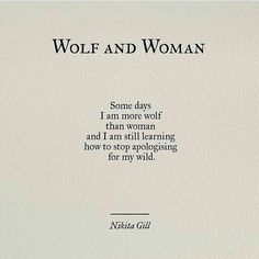 Wolf And Woman by: Nikita Gill