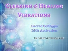 Clearing and Healing Vibrations - Law of Attraction Solutions