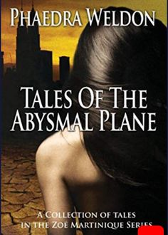 Buy Tales Of The Abysmal Plane by Phaedra Weldon and Read this Book on Kobo's Free Apps. Discover Kobo's Vast Collection of Ebooks and Audiobooks Today - Over 4 Million Titles! Book Characters, Bestselling Author, Plane, Audiobooks, Ebooks, This Book, Reading, Movie Posters, Collection