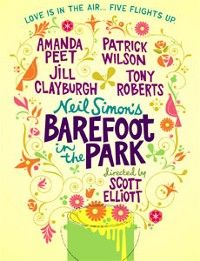 Barefoot in the Park with Amanda Peet & Patrick Wilson Broadway Plays, Broadway Shows, Jill Clayburgh, Barefoot In The Park, Vivian Vance, Play Poster, Patrick Wilson, File Image, Movies