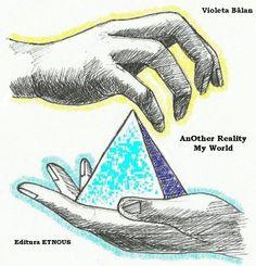 AnOther Reality- My World by Violeta Balan, http://www.amazon.com/dp/B00B6U5T04/ref=cm_sw_r_pi_dp_qLtfrb1QD04QG