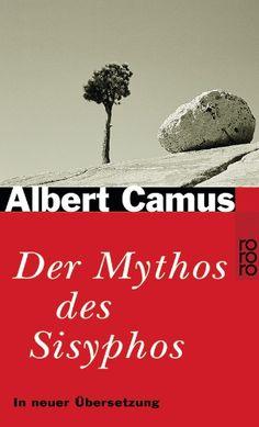 Albert Camus, Der Mythos des Sisyphos | Wer Camus' Existenzialismus verstehen möchte, sollte nicht nur seine Romane, sondern auch diesen philosophischen Essay lesen. Und beim nächsten Abwasch daran denken, dass Sisyphos ein glücklicher Mensch war ... www.redaktionsbuero-niemuth.de