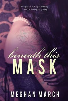 My Review for Ramblings From This Chick of Beneath this Mask by Meghan March