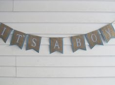 Rustic Burlap It's A Boy Wedding Banner Shown by occasionsbysarah