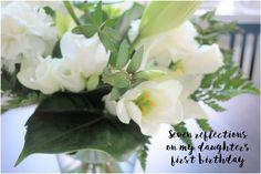 Reflections on my daughter's first birthday - Helsinki Dragonfly äiti , baby , family , flower bouquet , flowers , kukat , love , mother , parenthood , parenting , perhe , rakkaus , taapero , toddler , vanhemmuus , vauva , vauvavuosi