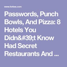 Passwords, Punch Bowls, And Pizza: 8 Hotels You Didn't Know Had Secret Restaurants And Bars Inside