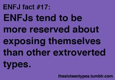"""The Sixteen Types-ENFJ ENFJs seem to be anomalies among the """"E"""" types. They tend to be bubbly and charming, but not transparent. Comfortable in a crowd, but not necessarily happy there. Energized by people but not necessarily reaching fulfillment in social settings."""