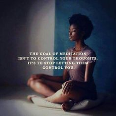 the goal of meditation