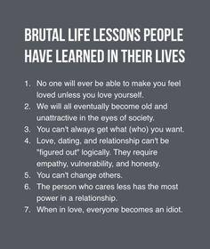 Brutal life lessons