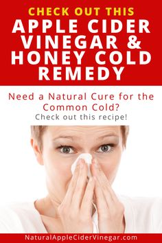 If you're looking for an apple cider vinegar and honey recipe that helps with coughs and colds, here is a helpful guide. Apple cider vingar and honey is a great natural home remedy for coughs and colds! Home Remedy For Cough, Cold Home Remedies, Natural Home Remedies, Sinus Headache Remedies, Cough Remedies, Herbal Medicine For Cough, Recipe Using Apple Cider Vinegar, Apple Cider And Honey, Vinegar And Honey